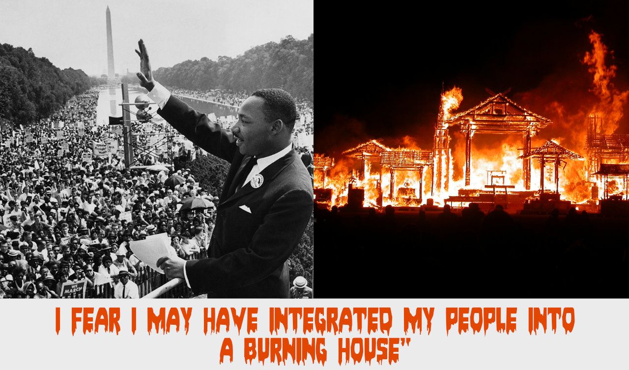 Martin Luther King Burning House Quote